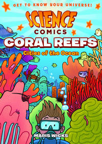 Cover Thumbnail for Coral Reefs: Cities of the Ocean (First Second, 2016 series)