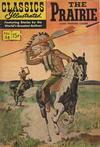 Cover for Classics Illustrated (Gilberton, 1947 series) #58 [HRN 146] - The Prairie [HRN 167]