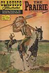 Cover Thumbnail for Classics Illustrated (1947 series) #58 [HRN 146] - The Prairie [HRN 167]