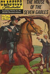 Cover for Classics Illustrated (Gilberton, 1947 series) #52 - The House of the Seven Gables [HRN 167]