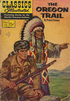 Cover Thumbnail for Classics Illustrated (1947 series) #72 [HRN 150] - The Oregon Trail [Painted Cover]