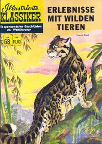 Cover Thumbnail for Illustrierte Klassiker [Classics Illustrated] (Norbert Hethke Verlag, 1991 series) #68 - Erlebnisse mit wilden Tieren