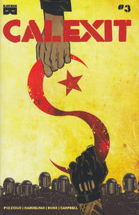 Cover Thumbnail for Calexit (Black Mask Studios, 2017 series) #3