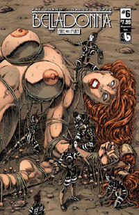 Cover Thumbnail for Belladonna: Fire and Fury (Avatar Press, 2017 series) #6 [Wraparound Nude Cover]