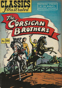 Cover Thumbnail for Classics Illustrated (Gilberton, 1947 series) #20 [HRN 62] - The Corsican Brothers