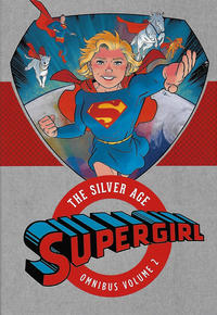 Cover Thumbnail for Supergirl: The Silver Age Omnibus (DC, 2016 series) #2