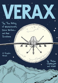 Cover Thumbnail for Verax: The True History of Whistleblowers, Drone Warfare, and Mass Surveillance (Henry Holt and Co., 2017 series)