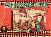 Cover Thumbnail for Park Plastics Presents The King's Catapults (American Comics Group, 1956 series)