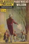 Cover for Classics Illustrated (Gilberton, 1947 series) #93 [O] - Pudd'nhead Wilson [HRN 167 with first painted cover]