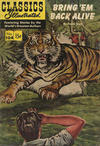 Cover for Classics Illustrated (Gilberton, 1947 series) #104 - Bring 'Em Back Alive [HRN 158]