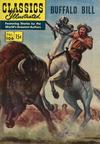 Cover for Classics Illustrated (Gilberton, 1947 series) #106 - Buffalo Bill [HRN 118]