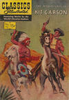 Cover for Classics Illustrated (Gilberton, 1947 series) #112 [O] - The Adventures of Kit Carson [HRN 141]