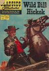 Cover for Classics Illustrated (Gilberton, 1947 series) #121 [O] - Wild Bill Hickok [HRN 132]