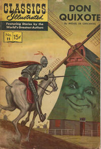 Cover Thumbnail for Classics Illustrated (Gilberton, 1947 series) #11 [HRN 167] - Don Quixote [First Painted Cover]