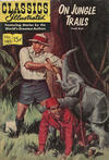 Cover for Classics Illustrated (Gilberton, 1947 series) #140 - On Jungle Trails [HRN 160]
