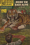 Cover for Classics Illustrated (Gilberton, 1947 series) #104 - Bring 'Em Back Alive [HRN 167]