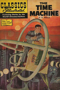 Cover Thumbnail for Classics Illustrated (Gilberton, 1947 series) #133 - The Time Machine [HRN 167]