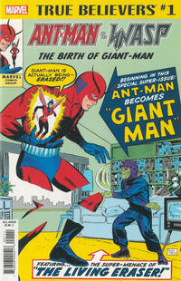 Cover Thumbnail for True Believers: Ant-Man and the Wasp -- The Birth of Giant-Man (Marvel, 2018 series) #1