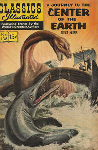Cover Thumbnail for Classics Illustrated (Gilberton, 1947 series) #138 [O] - A Journey to the Center of the Earth [HRN 167]