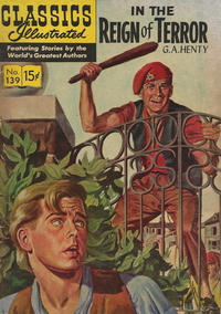 Cover Thumbnail for Classics Illustrated (Gilberton, 1947 series) #139 [O] - In the Reign of Terror [HRN 154]