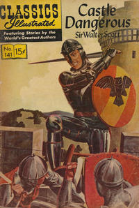 Cover for Classics Illustrated (Gilberton, 1947 series) #141 [O] - Castle Dangerous [HRN 167]
