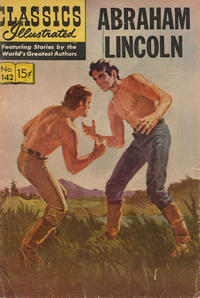 Cover Thumbnail for Classics Illustrated (Gilberton, 1947 series) #142 [O] - Abraham Lincoln [HRN 167]
