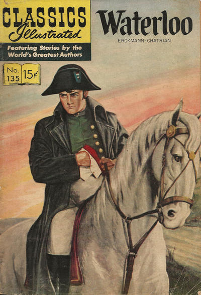 Cover for Classics Illustrated (Gilberton, 1947 series) #135 [O] - Waterloo [HRN 153]