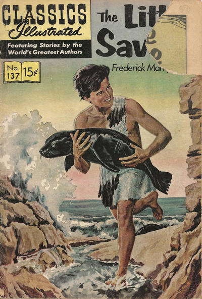 Cover for Classics Illustrated (Gilberton, 1947 series) #137 [O] - The Little Savage