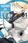 Cover for Aoharu X Machinegun (Yen Press, 2016 series) #1