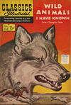 Cover for Classics Illustrated (Gilberton, 1947 series) #152 [O] - Wild Animals I Have Known [HRN 167]