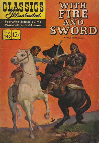 Cover for Classics Illustrated (Gilberton, 1947 series) #146 [O] - With Fire and Sword