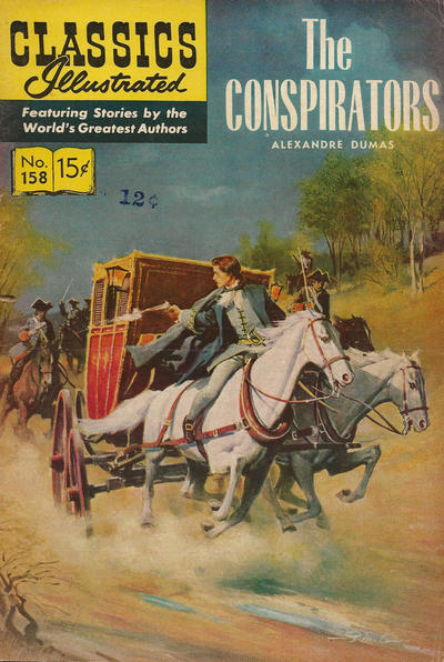 Cover for Classics Illustrated (Gilberton, 1947 series) #158 [O] - The Conspirators [HRN 167]
