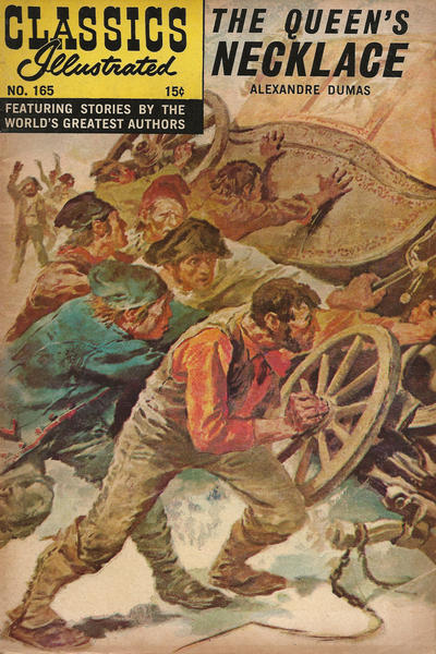 Cover for Classics Illustrated (Gilberton, 1947 series) #165 [O] - The Queen's Necklace [HRN 167]
