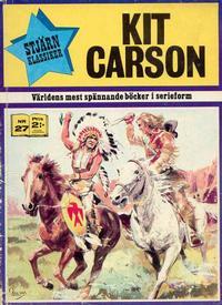 Cover Thumbnail for Stjärnklassiker (Williams Förlags AB, 1970 series) #27 - Kit Carson