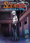 Cover for A Certain Scientific Accelerator (Seven Seas Entertainment, 2015 series) #4