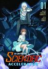 Cover for A Certain Scientific Accelerator (Seven Seas Entertainment, 2015 series) #1