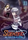 Cover for A Certain Scientific Accelerator (Seven Seas Entertainment, 2015 series) #3