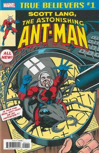 Cover Thumbnail for True Believers: Scott Lang, the Astonishing Ant-Man (Marvel, 2018 series) #1