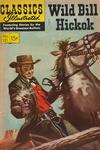 Cover for Classics Illustrated (Gilberton, 1947 series) #121 - Wild Bill Hickok [HRN 167]