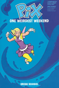 Cover Thumbnail for Pix (Image, 2017 series) #1 - One Weirdest Weekend