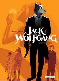 Cover Thumbnail for Jack Wolfgang (Schreiber & Leser, 2018 series) #1 - Der Wolf ist los