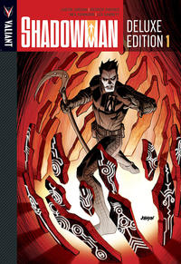 Cover Thumbnail for Shadowman Deluxe Edition (Valiant Entertainment, 2012 series) #1