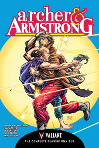 Cover Thumbnail for Archer & Armstrong The Complete Classic Omnibus (Valiant Entertainment, 2016 series)