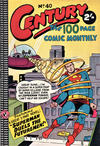 Cover for Century, The 100 Page Comic Monthly (K. G. Murray, 1956 series) #40