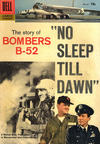 Cover for Four Color (Dell, 1942 series) #831 - No Sleep Till Dawn: The Story of Bombers B-52 [15¢]