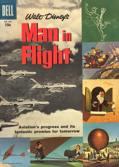 Cover for Four Color (Dell, 1942 series) #836 - Walt Disney's Man in Flight [15¢]