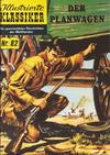 Cover for Illustrierte Klassiker [Classics Illustrated] (Norbert Hethke Verlag, 1991 series) #82 - Der Planwagen