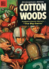 Cover for Four Color (Dell, 1942 series) #837 - Cotton Woods [15¢]