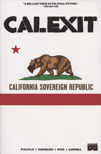 Cover Thumbnail for Calexit (Black Mask Studios, 2018 series) #1