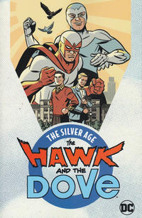 Cover Thumbnail for The Hawk and the Dove: The Silver Age (DC, 2018 series)